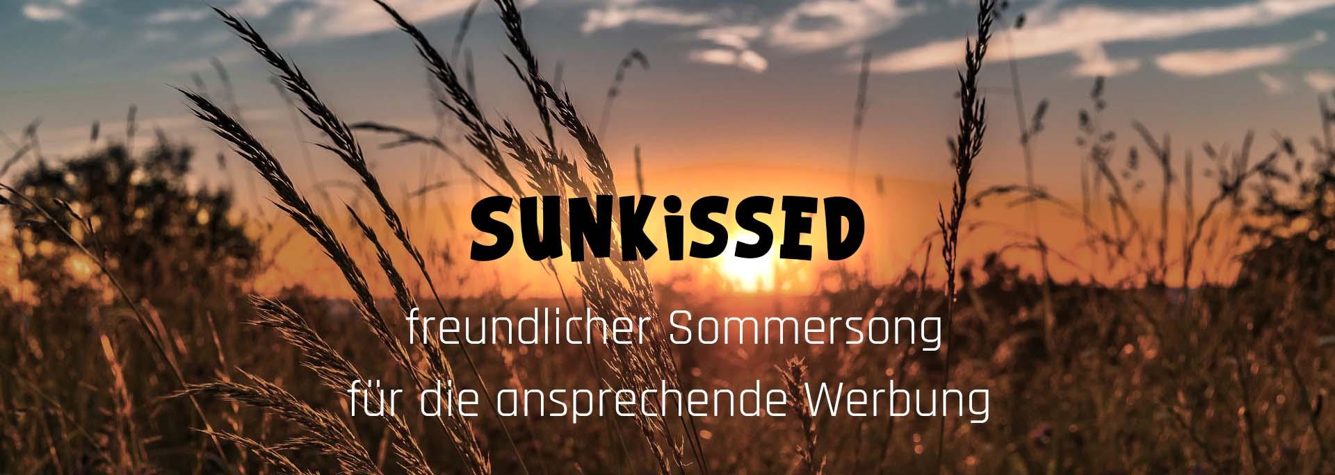 Sunkissen-warmer Song für die Werbung